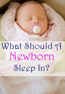 what should newborn sleep in