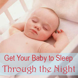 Get baby to sleep through night