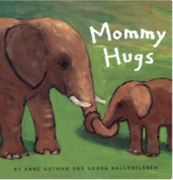 Mommy Hugs Baby Book