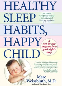 Healthy sleep habits happy child by dr marc weissbluth