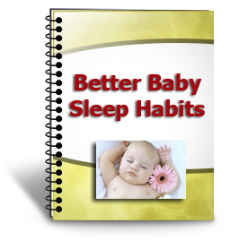 Better Baby Sleep Habits