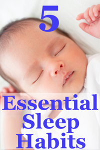 5 Essential baby sleep habits