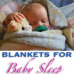 blankets for baby sleep